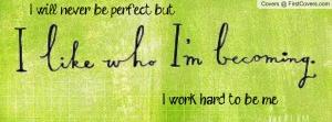 i_like_who_i'm_becoming-771632