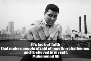 Lack-of-faith-quote-muhammad-ali