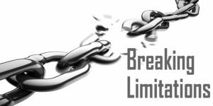 Breaking limitations
