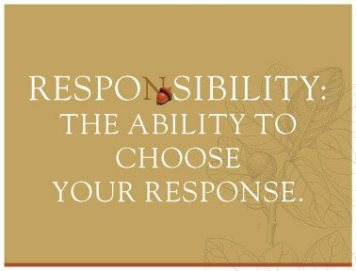 responsibility-the-ability-to-choose-your-response
